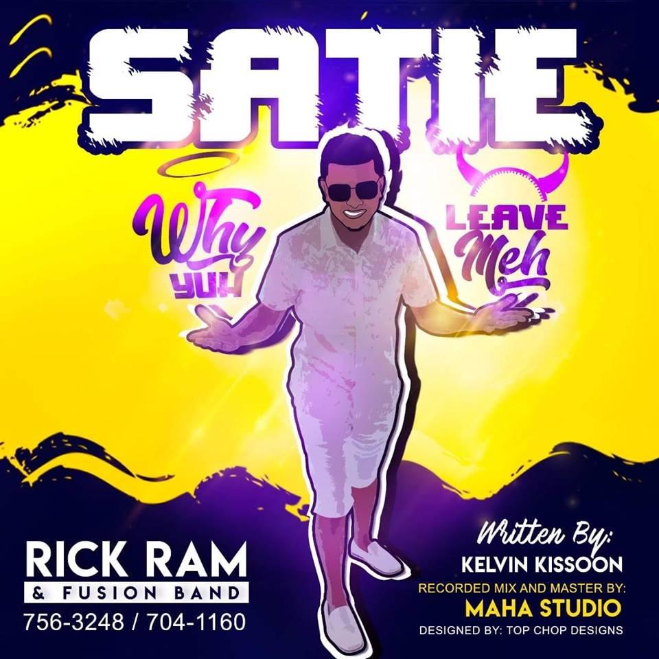 Rick Ram Satie Why Yuh Leave Meh