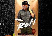 Roti By Mr Nice Vibes (2019 Chutney Soca)