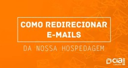 Como Redirecionar E-mails