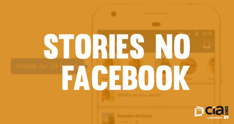 """Facebook entra na onda dos """"stories"""""""