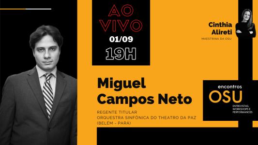 Cartaz Encontros OSU Entrevista Miguel Campos Neto