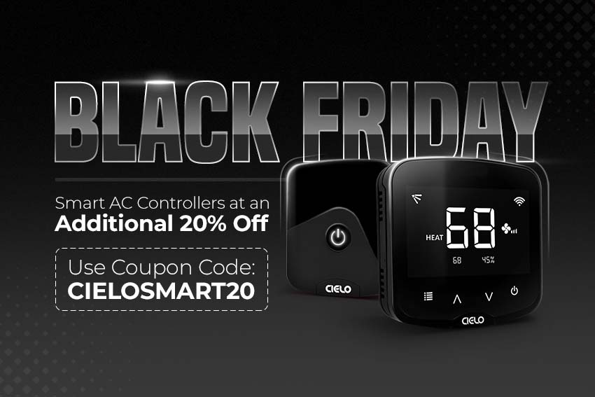 Cielo Breez Black Friday Sale. Enjoy additional 20% | use coupon code smartcielo20.