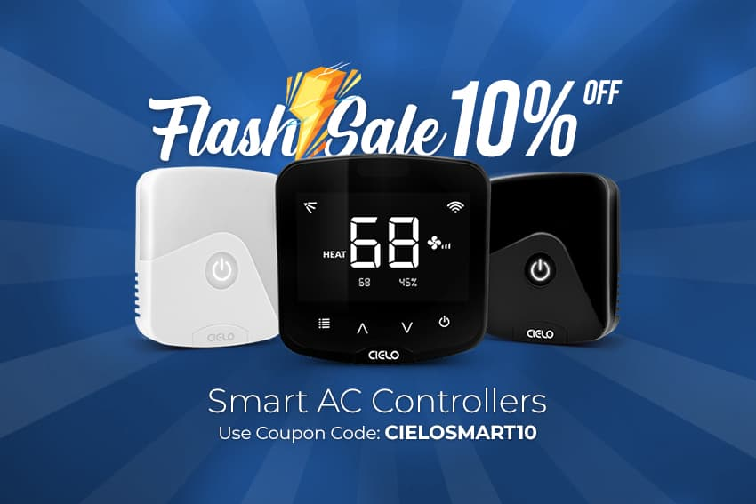 Flash sale of 10% on Cielo smart AC controllers.