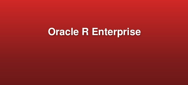 Oracle R Enterprise