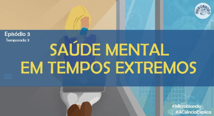 saúde mental em tempos extremos