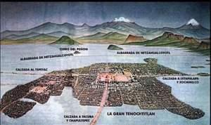 La Gran Tenochtitlan