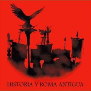 Historia y Roma Antigua
