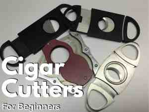 Cigar Cutters for Beginners