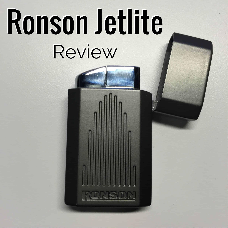 Ronson Jetlite Review - Cigar Whisperer