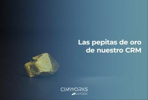 CRM, pepitas de oro