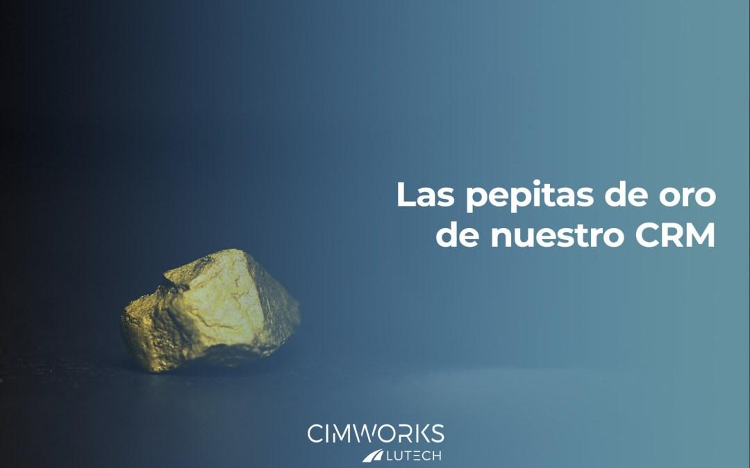 ¿Qué tiene que ver las pepitas de oro con nuestro CRM?