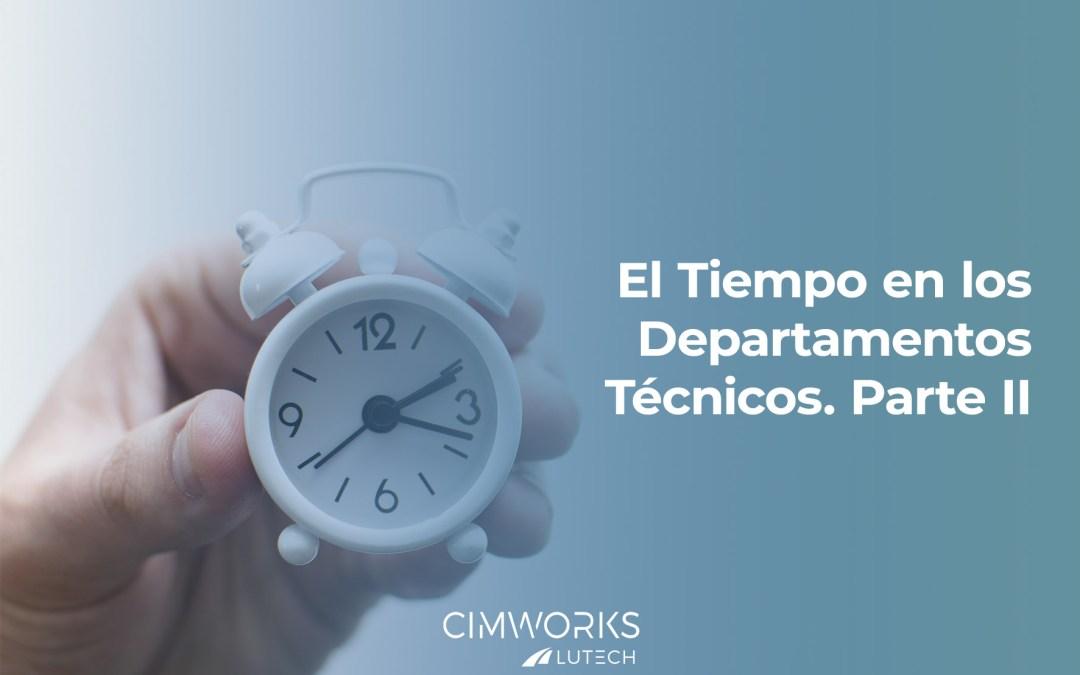 El Tiempo en los Departamentos Técnicos. Parte 2: Soluciones