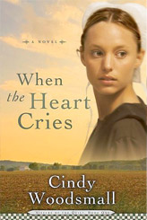 Image result for when the heart cries cindy woodsmall