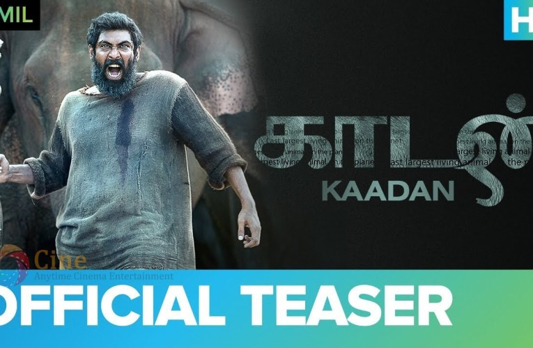 Kaadan Official Teaser