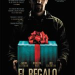 Sitges 2015: El regalo (The gift), intruso pesado y terrorífico
