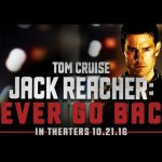 Tom Cruise vuelve en el primer trailer de JACK REACHER: NEVER GO BACK