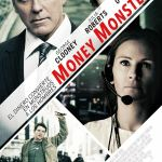 Money Monster, el sueño del dinero produce monstruos