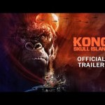 Trailer definitivo de KONG: SKULL ISLAND con Tom Hiddleston, Samuel L. Jackson, Brie Larson, John Goodman y John C. Reilly