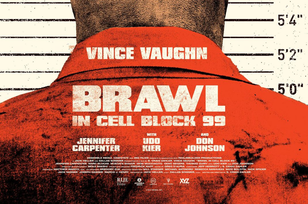 Sitges 2017: BRAWL IN CELL BLOCK 99,  golpe es resistencia