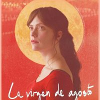 La virgen de agosto, cine minimalista en tensión