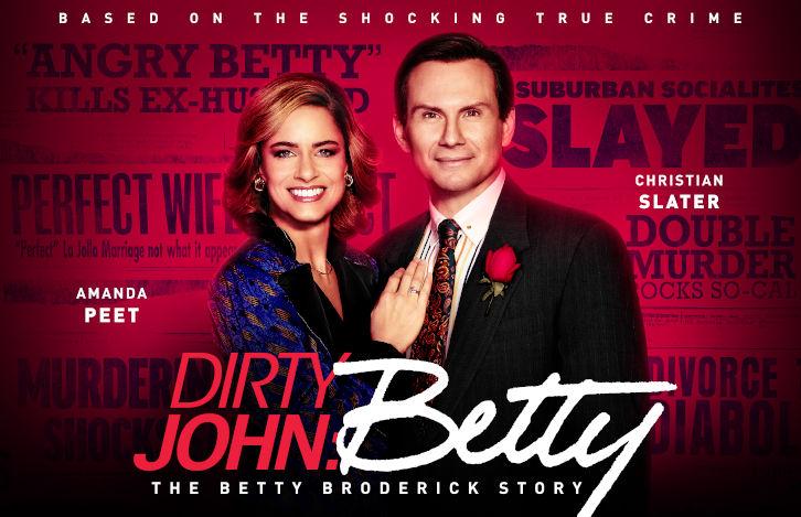 Dirty John 2 stagione: episodi, anticipazioni e streaming - Serie ...