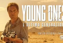 YOUNG ONES – L' ULTIMA GENERAZIONE