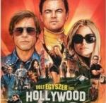 Volt Egyszer Egy… Hollywood