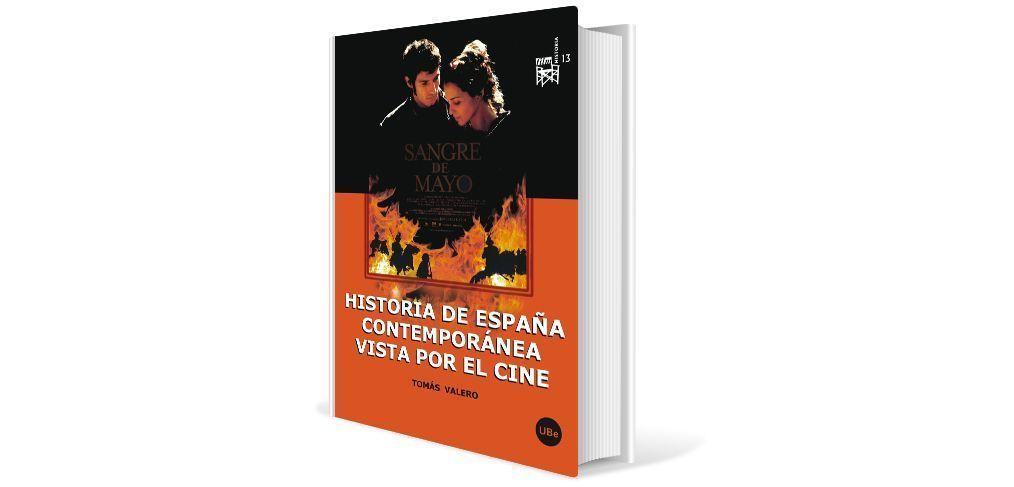 Historia Contemporánea de España vista por el Cine