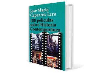 100 películas sobre Historia Contemporánea