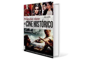 Películas clave del cine histórico