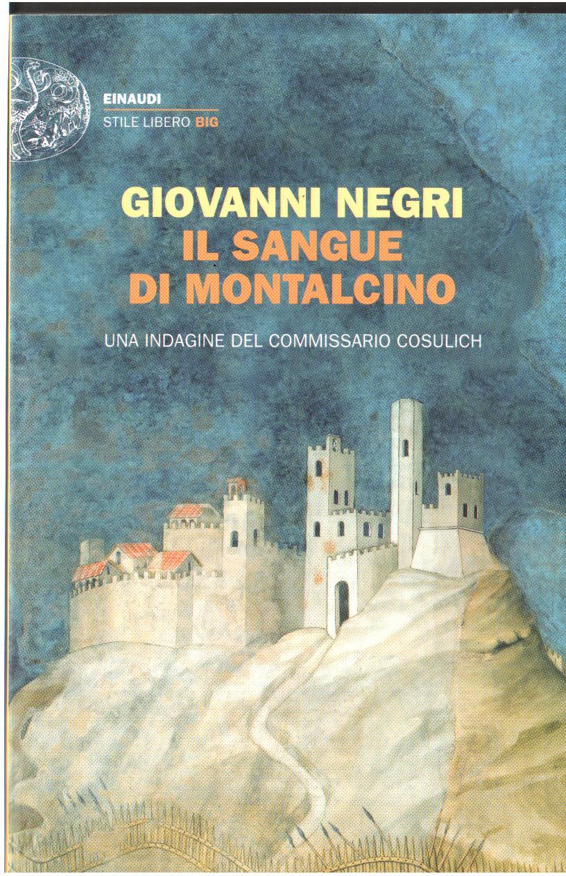 Il sangue di Montalcino, Giovanni Negri