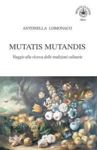 Antonella Lomonaco - Mutatis Mutandis