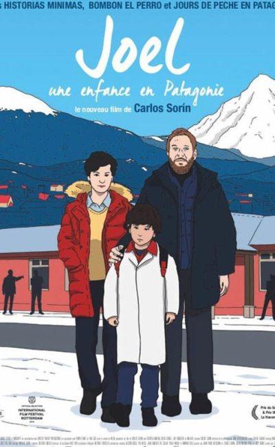 Joel , Une enfance en Patagonie