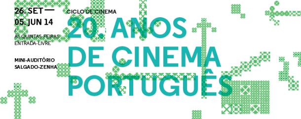 """Ciclo """"20 Anos de Cinema Português""""_1"""