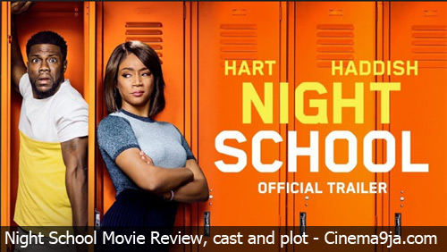 Night School (2018) Movie Review, Plot and Cast