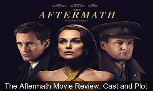 The Aftermath (2019) Movie Review, Cast and Plot - Cinema9ja