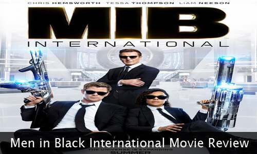 Men In Black International 2019 Movie Review And Cast