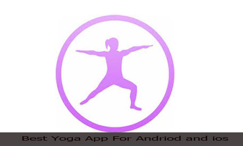 Best Yoga App for Android and iOS