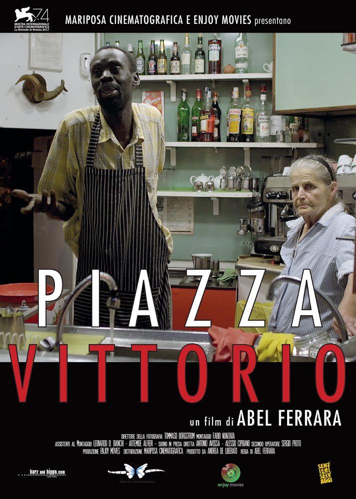 """ABEL FERRARA PRESENTA """"PIAZZA VITTORIO"""""""