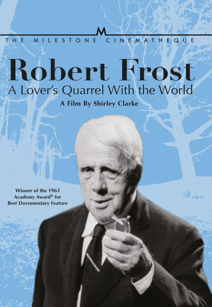 ROBERT FROST: A LOVER'S QUARREL WITH THE WORLD (versione restaurata)