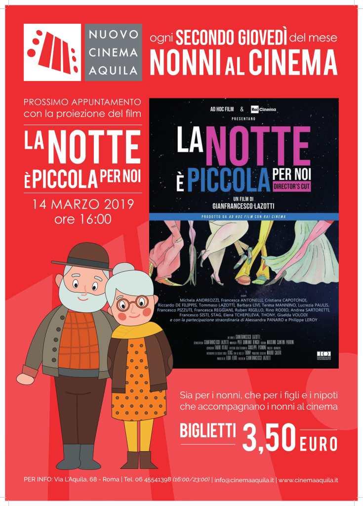 """NONNI AL CINEMA: """"LA NOTTE È PICCOLA PER NOI"""""""