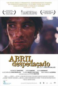Melhores filmes de drama dos anos 2000 - Abril Despedacado