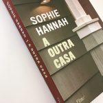 17180024-ACFB-4B77-801B-D459C542FE69 Resenha: A Outra Casa – Sophie Hannah