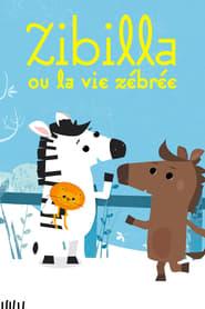 """Affiche du film """"Zibilla ou la vie zébrée"""""""