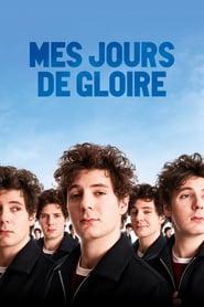 """Affiche du film """"Mes jours de gloire"""""""