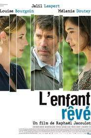"""Affiche du film """"L'Enfant rêvé"""""""