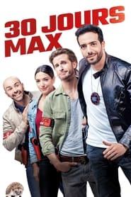 """Affiche du film """"30 jours max"""""""