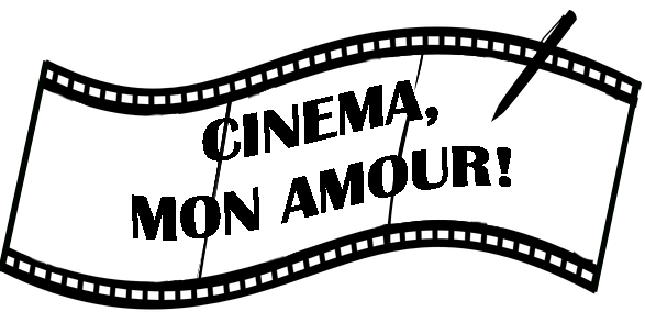 Cinema, mon amour!