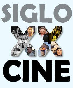 El siglo XX a través del Cine
