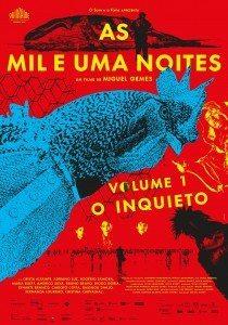 CinemaNet Las mil y una noches el inquieto volumen uno Portugal Miguel Gomes